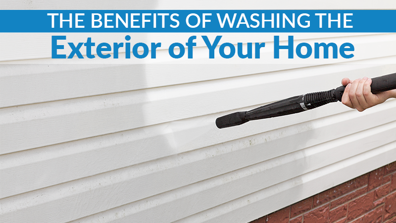 The Benefits of Washing the Exterior of Your Home